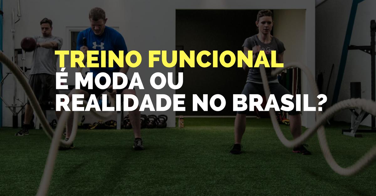 Treino funcional é moda ou realidade no Brasil?