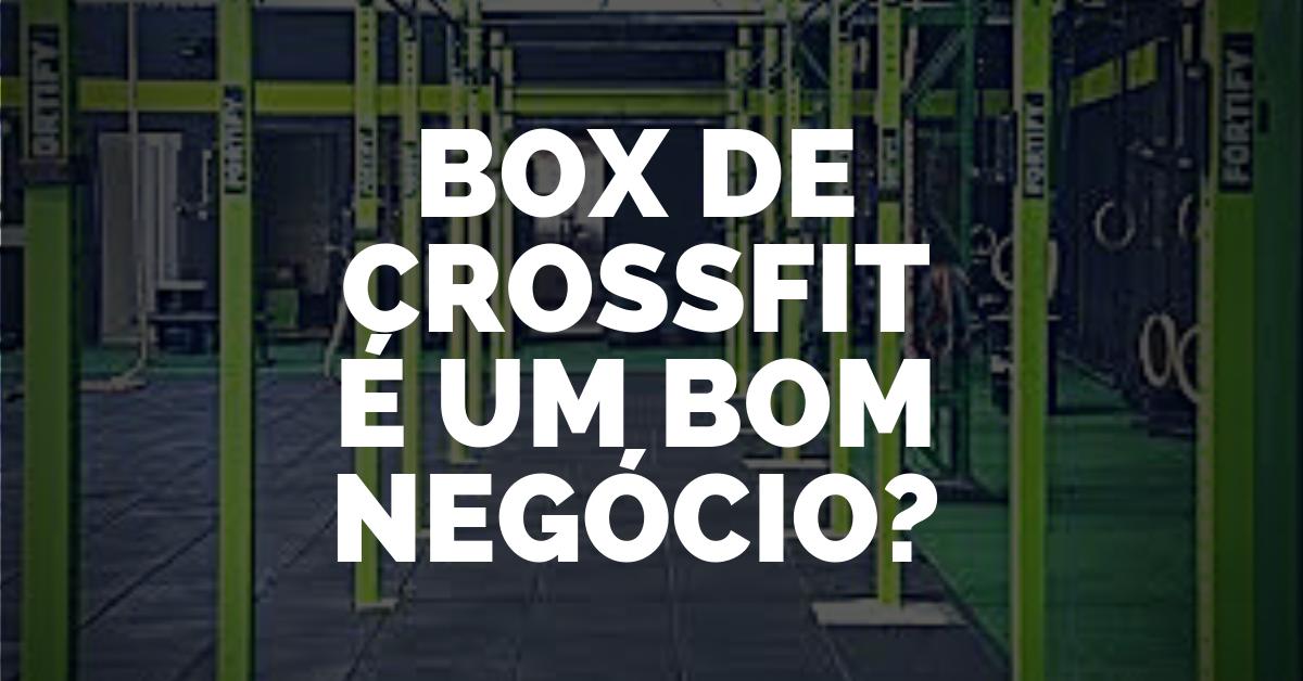 BOX de CrossFit é um Bom Negócio